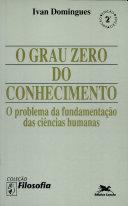 O grau zero do conhecimento