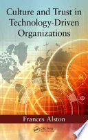 Culture and Trust in Technology Driven Organizations