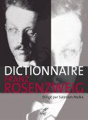Le Dictionnaire Franz Rosenzweig : Une Étoile Dans Le Siècle par Salomon Malka