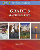New York Review Series  Grade 8 Mathematics Review Workbook