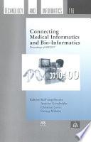 Connecting Medical Informatics and Bio informatics