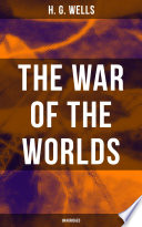 The War Of The Worlds (Unabridged) : the first-person narrative of an...