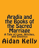 Aradia and the Books of the Sacred Marriage
