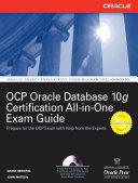 Oracle Database 10g OCP Certification All-In-One Exam Guide Pass The Oca And Ocp Oracle