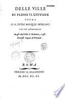 Delle ville di Plinio il Giovane opera di D  Pietro Marquez
