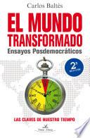 El mundo transformado  2 edici  n