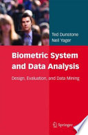 Biometric System and Data Analysis Learning To Provide A Comprehensive Guide To