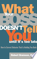 What Your Boss Doesn t Tell You Until It s Too Late