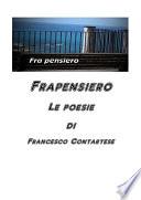 Francesco Contartese  Le mie poesie
