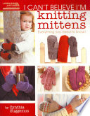 I Can t Believe I m Knitting Mittens