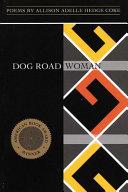 Dog Road Woman