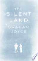 The Silent Land : love and whether it can survive the...