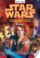 Star Wars  Die Feuertaufe