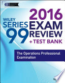 Wiley Series 99 Exam Review 2016   Test Bank