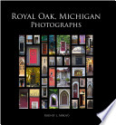 Royal Oak  Michigan Photographs