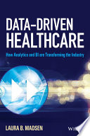 Data-Driven Healthcare : taking over in a powerful way, and...