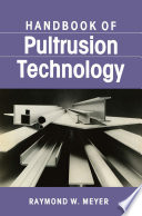 Handbook of Pultrusion Technology