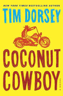 Coconut Cowboy : his most epic, lethal, and hilarious road trip...