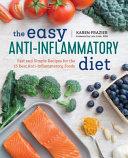 The Easy Anti Inflammatory Diet