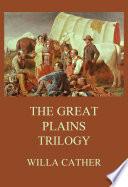The Great Plains Trilogy