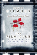 The Film Club Gilmour S Decision To Let His 15 Year Old Son Drop