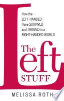The Left Stuff