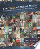 The Pulse of Mixed Media
