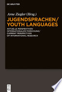 Jugendsprachen Youth Languages