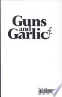 Guns and Garlic