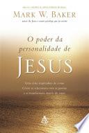 O Poder Da Personalidade De Jesus