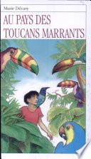 Au pays des toucans marrants