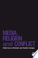 Media  Religion and Conflict