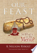 Our Feast So What's On The Menu? : they speak about looking forward to their awaited...