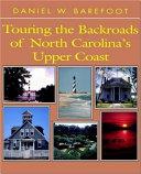 Touring the Backroads of North Carolina's Upper Coast