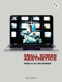 Small Screen Aesthetics: From Television to the Internet