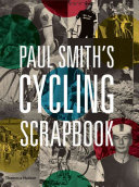 Paul Smith s Cycling Scrapbook