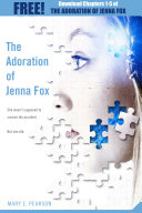 The Adoration of Jenna Fox  Chapters 1 5