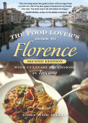 The Food Lover s Guide to Florence