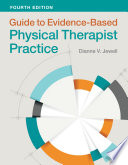 Guide to Evidence Based Physical Therapist Practice