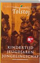 Kindertijd Jeugdjaren Jongelingschap / druk 1