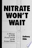 Nitrate Won T Wait