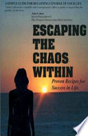 Escaping the Chaos Within Book PDF