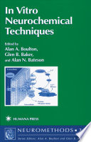 In Vitro Neurochemical Techniques book