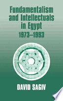 Fundamentalism and Intellectuals in Egypt, 1973-1993 Have Become The Covenant For