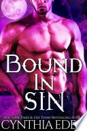 Bound In Sin  A Vampire Werewolf Romance
