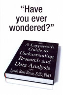A Layperson?s Guide to Understanding Research and Data Analysis