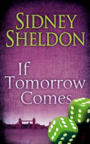 If Tomorrow Comes : conspiracy and one women against...