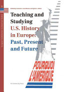 Teaching and Studying U S  History in Europe