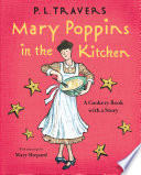 Mary Poppins in the Kitchen As The Spit Spot English Nanny And The Banks