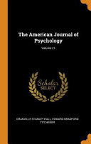 The American Journal of Psychology  Volume 21 Book PDF